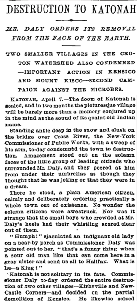 """A newspaper clipping with the headline """"Destruction to Katonah, Mr. Daly orders its removal from the face of the earth"""""""